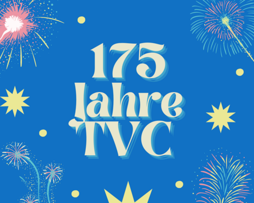 175 Jahre TVC